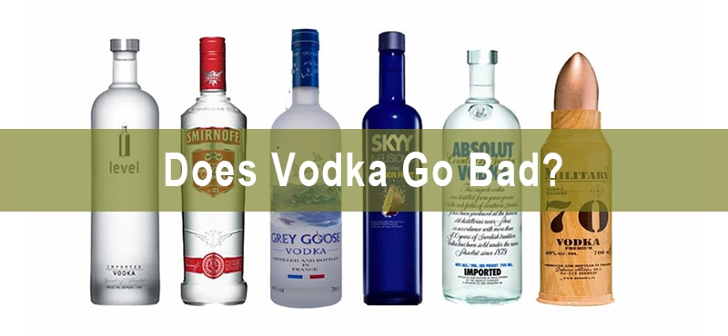 Does Vodka Go Bad