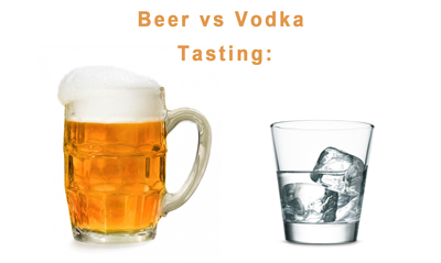 Beer vs Vodka Taste