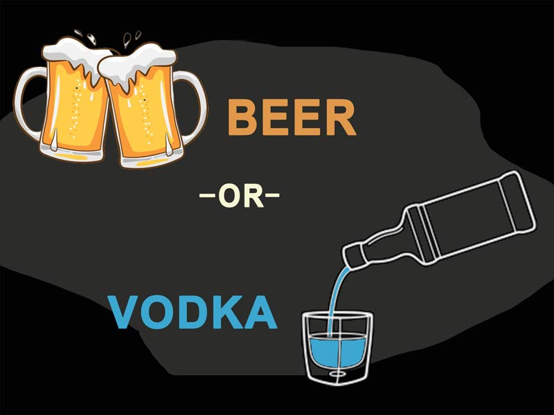 Beer vs Vodka